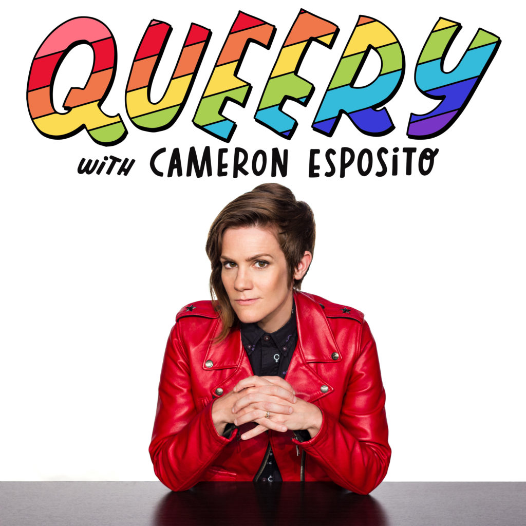 The Queery Podcast with host Cameron Esposito