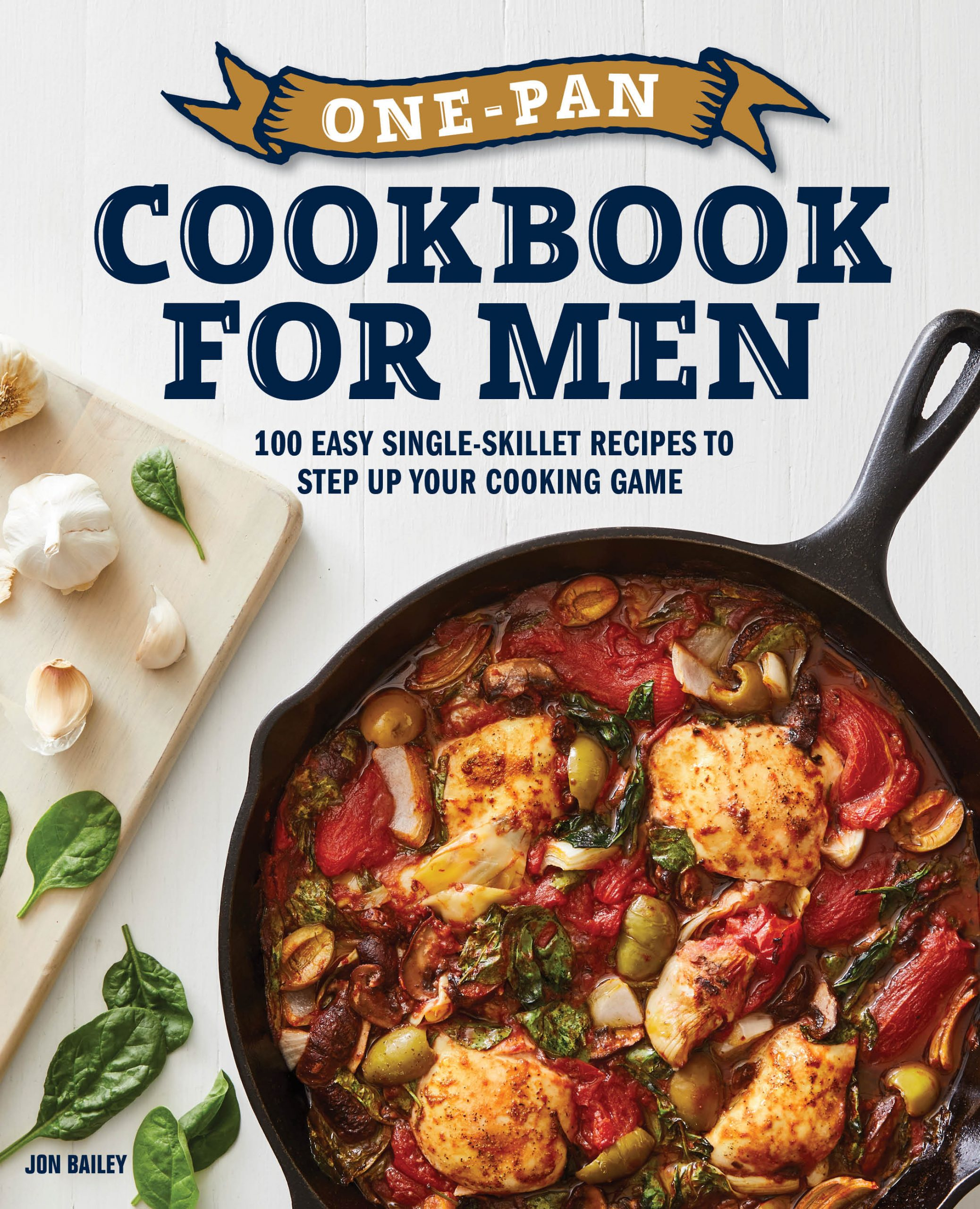 One-Pan Cookbook for Men by Jon Bailey available on Amazon.com